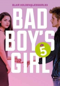 Bad Boy's Girl. Tom 5
